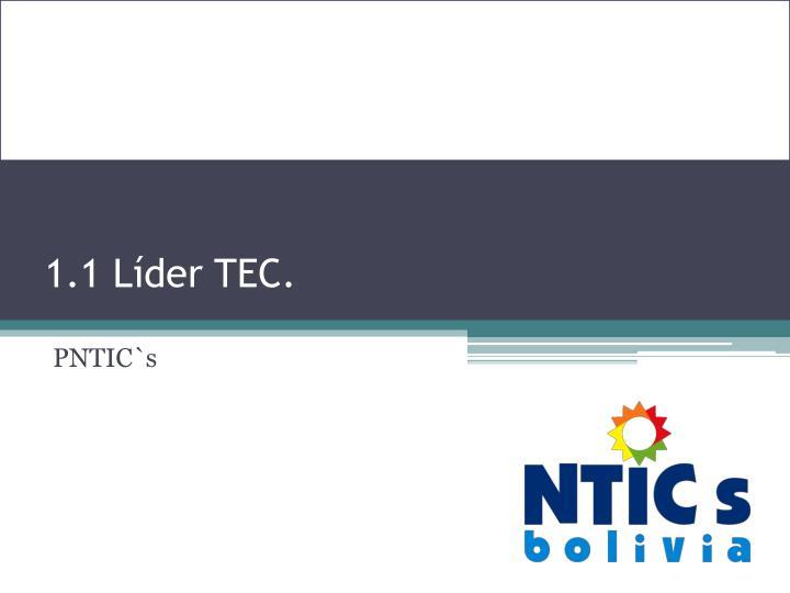 1.1 Líder TEC.