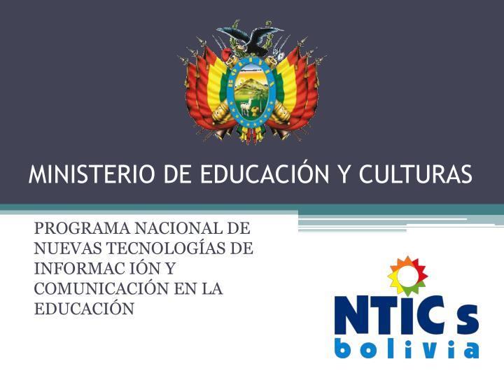 Ministerio de educaci n y culturas