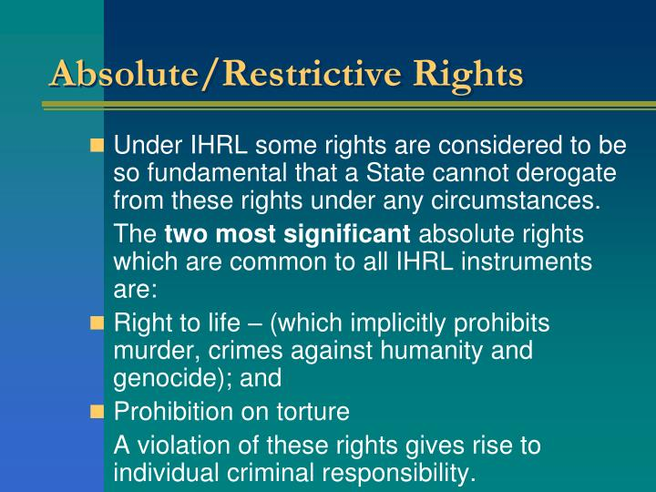 Absolute/Restrictive Rights