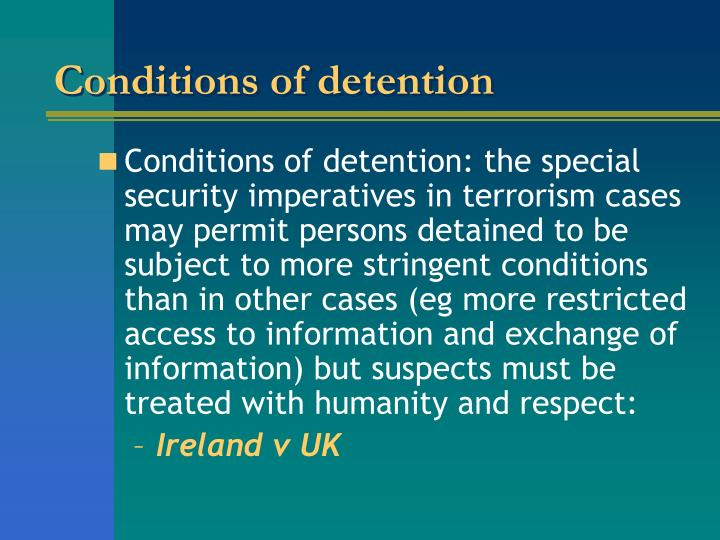 Conditions of detention
