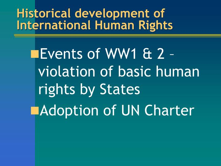 Historical development of international human rights