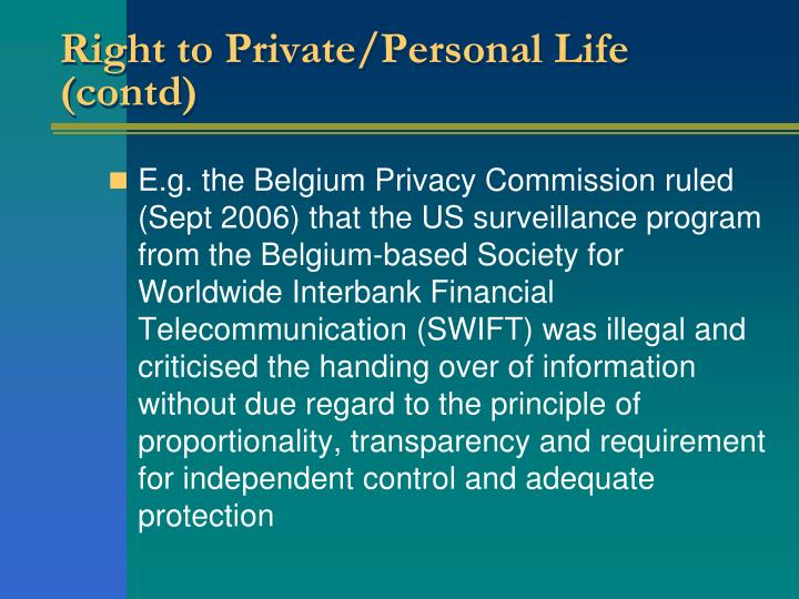 Right to Private/Personal Life (contd)