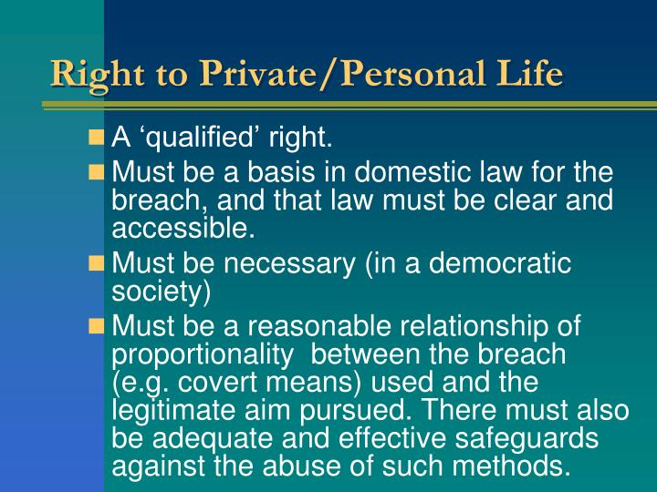 Right to Private/Personal Life
