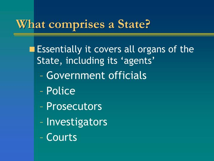 What comprises a State?