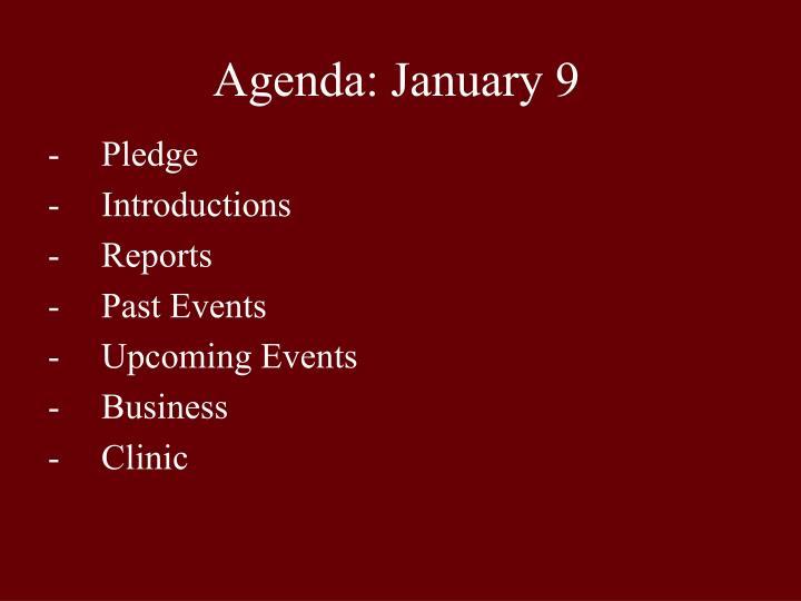 agenda january 9