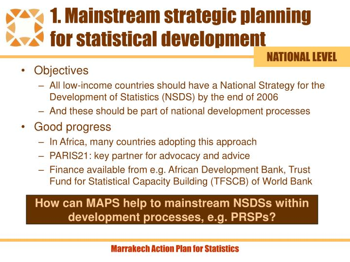 1. Mainstream strategic planning for statistical development