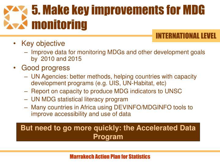 5. Make key improvements for MDG monitoring