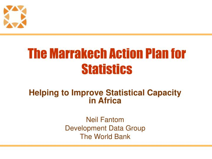 The marrakech action plan for statistics