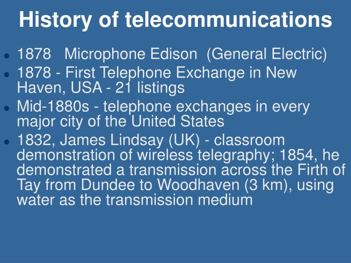 history off tele communication History of telecommunication, a timeline made with timetoast's free interactive timeline making software.