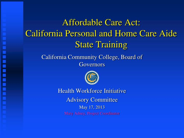 affordable care act california personal and home care aide state training n.