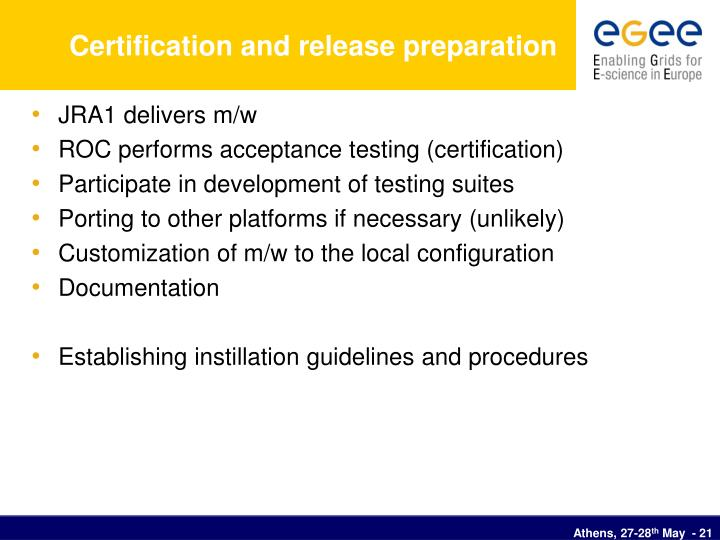 Certification and release preparation