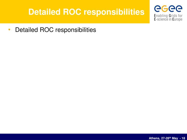 Detailed ROC responsibilities