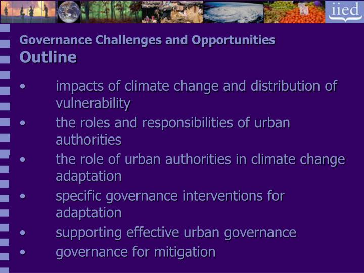 Governance Challenges and Opportunities