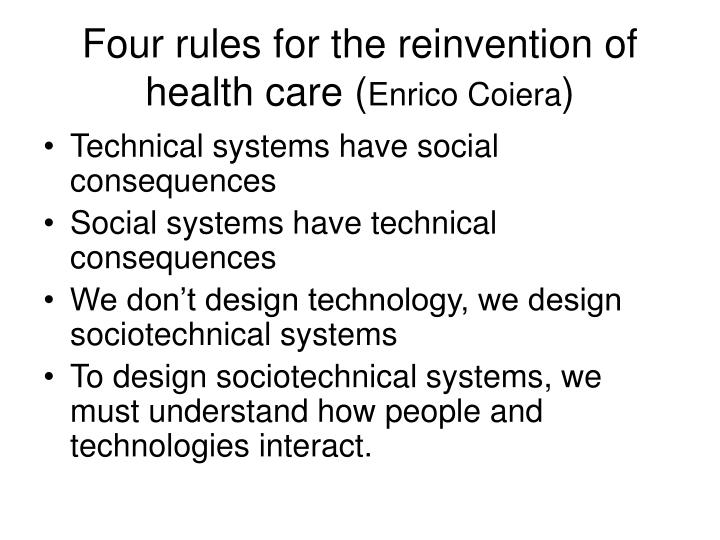 Four rules for the reinvention of health care (