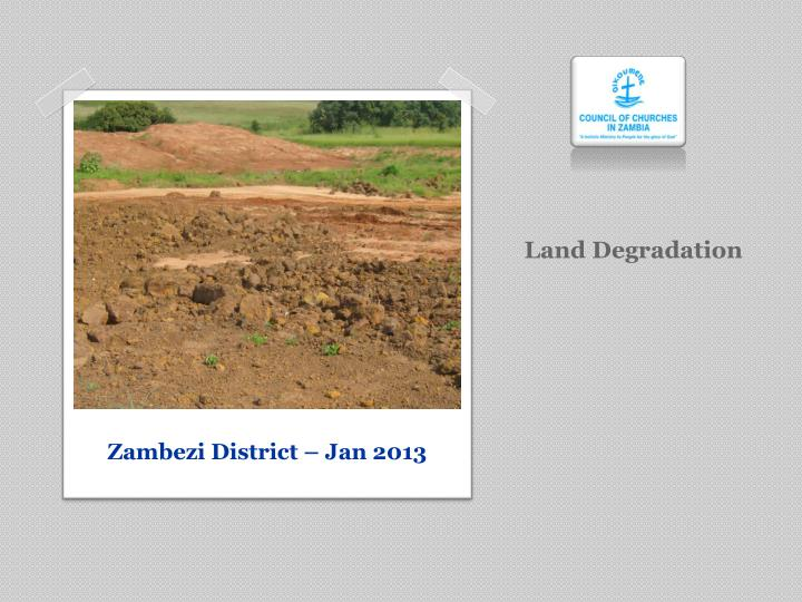 land degradation essay Environmental degradation what is environmental degradation environmental degradation can also mean a loss of biodiversity and a loss of natural resources in an area.