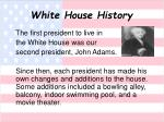 white house history