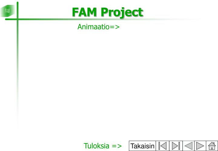 FAM Project