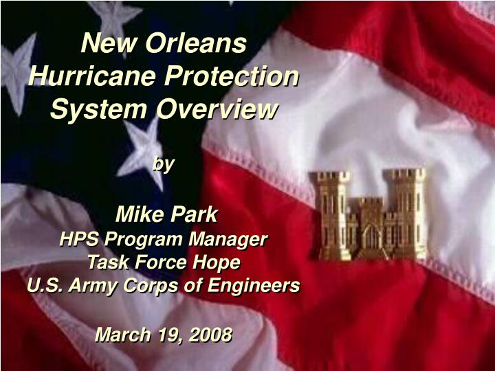 an overview of the hurricane protection system in new orleans
