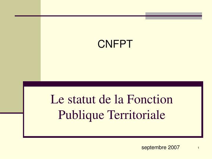 6805e949784 PPT - Le statut de la Fonction Publique Territoriale PowerPoint ...