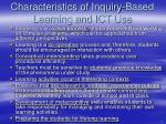 characteristics of inquiry based learning and ict use