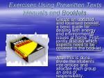 exercises using prewritten texts manuals and booklets