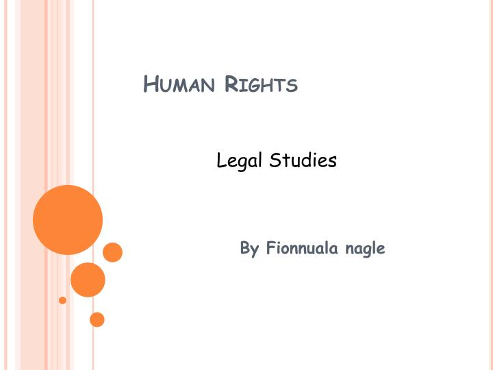 animals are entitled to basic legal rights discussion 1 justice, equality, and rights by john tasioulas for r crisp (ed), the oxford handbook of the history of ethics 1 the nature of justice philosophers have advocated many divergent views as to the content of the correct principles of justice.