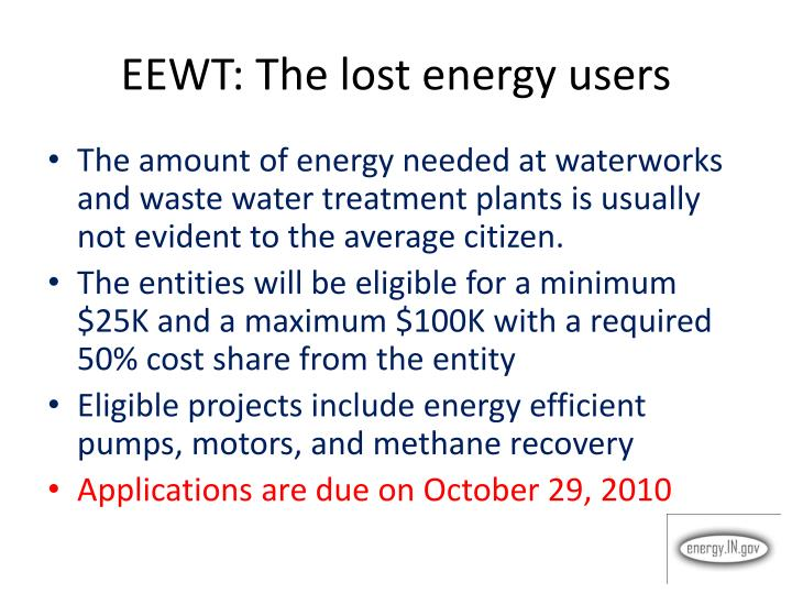 EEWT: The lost energy users