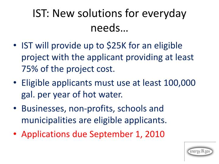IST: New solutions for everyday needs…