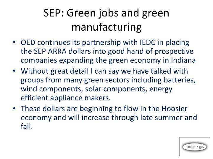 SEP: Green jobs and green manufacturing