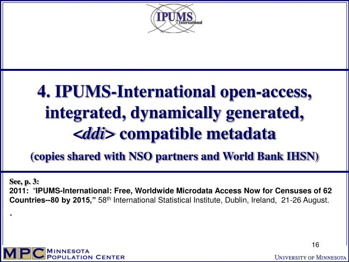 4. IPUMS-International open-access, integrated, dynamically generated,