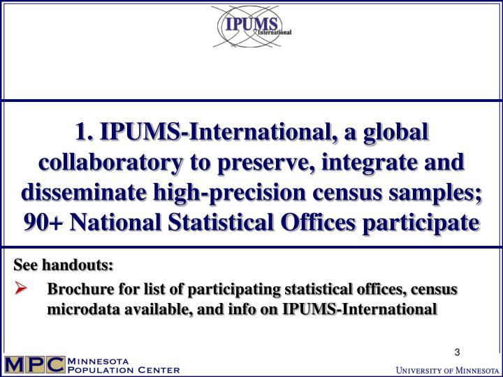 1. IPUMS-International, a global
