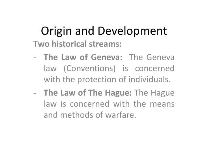 Origin and Development