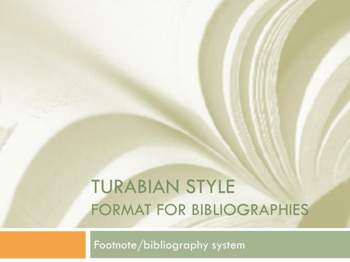Turabian style format for bibliographies