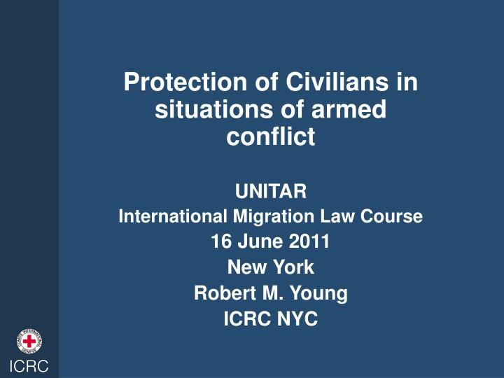 Protection of Civilians in situations of armed conflict