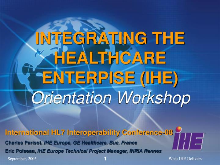 integrating the healthcare enterpise ihe orientation workshop n.