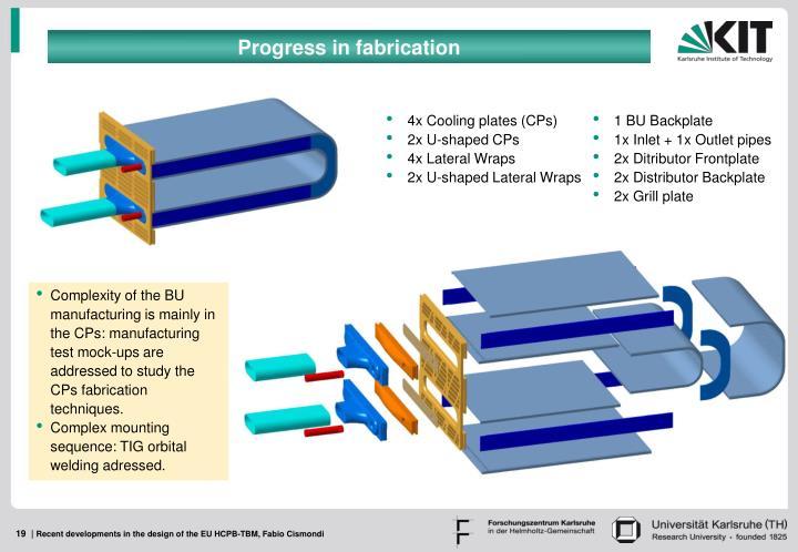 Progress in fabrication