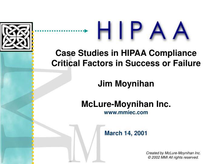 Case Studies in HIPAA Compliance