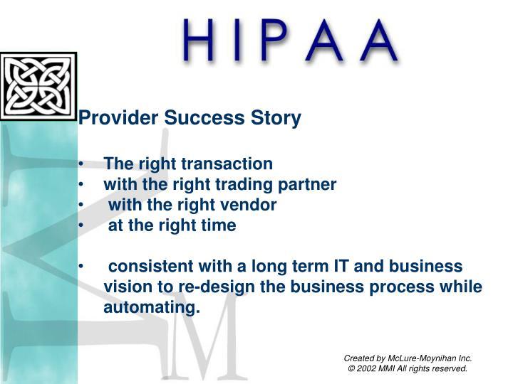 Provider Success Story