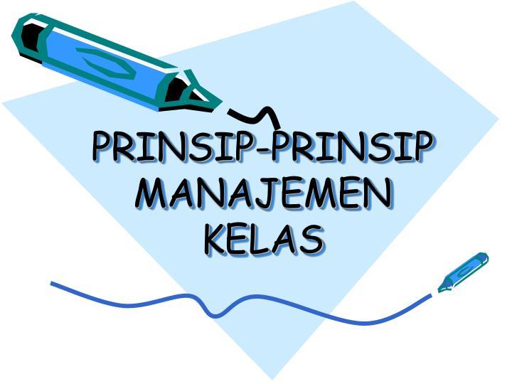 prinsip prinsip manajemen kelas n.