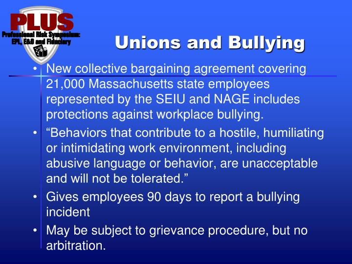 Unions and Bullying