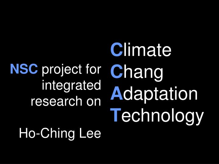 Nsc project for integrated research on ho ching lee