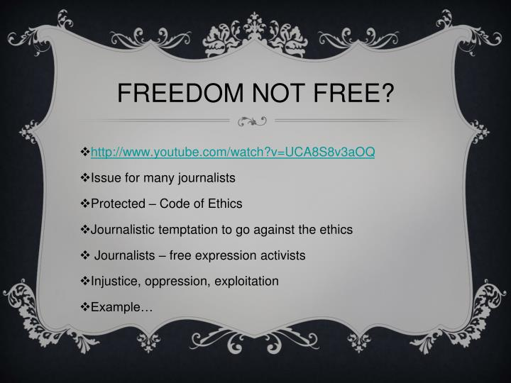 FREEDOM NOT FREE?