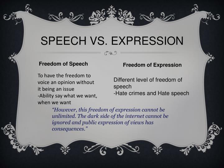 SPEECH VS. EXPRESSION