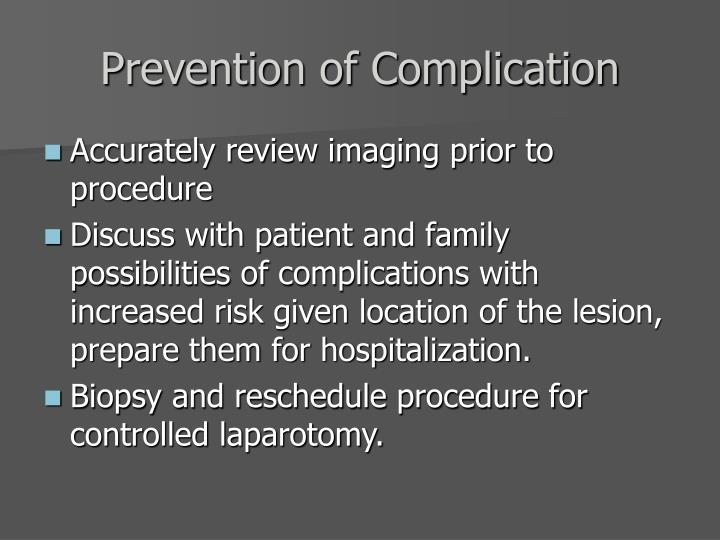 Prevention of Complication