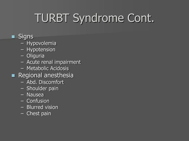 TURBT Syndrome Cont.