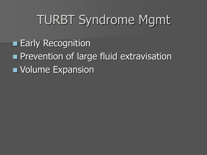 TURBT Syndrome Mgmt