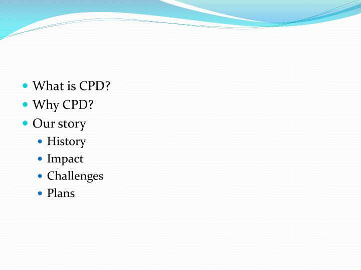 What is CPD?