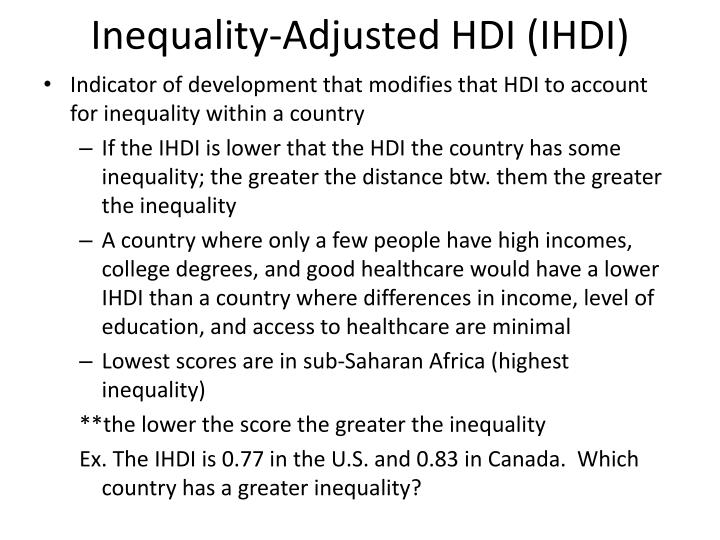 Inequality-Adjusted HDI (IHDI)