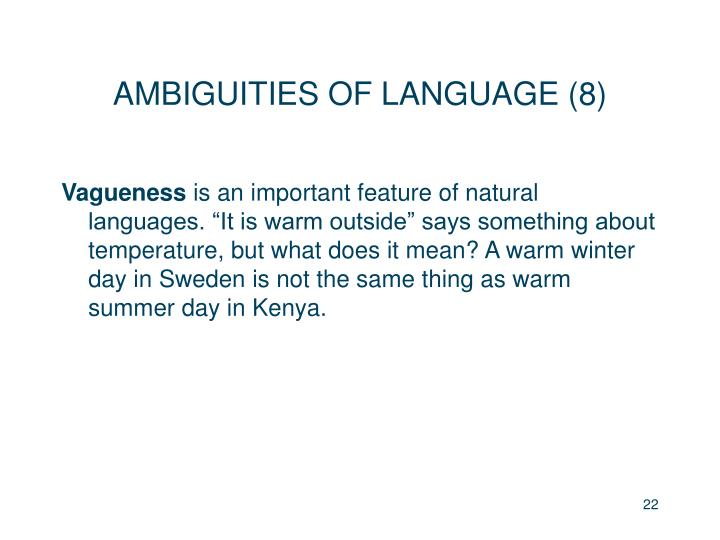 AMBIGUITIES OF LANGUAGE (8)