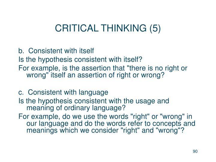 CRITICAL THINKING (5)